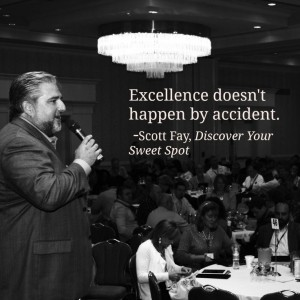 Excellence Doesn't Happen by Accident